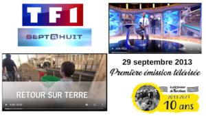 Septembre 2013 : première émission télévisée