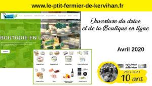 Avril 2020 : ouverture de la boutique en ligne et du drive