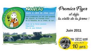 Juin 2011 : Premier Flyer et déjà la visite de la ferme